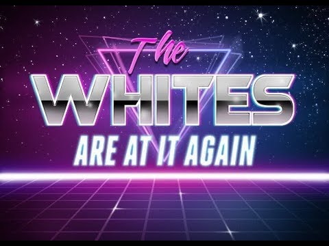 download lagu mp3 mp4 The Whites Are At It Again, download lagu The Whites Are At It Again gratis, unduh video klip The Whites Are At It Again
