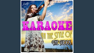 One Man Woman (In the Style of the Judds) (Karaoke Version)