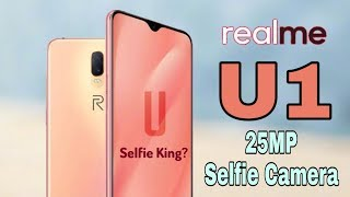 Realme U1 Official CONFIRMED!! Specs, price, features, release date India??