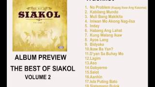 The Best of Siakol Volume 2 Album Preview