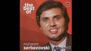 Muharem Serbezovski Boze moj