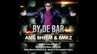 By De Bar - Anil Bheem & BMRZ - YouTube