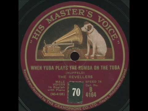 When Yuba plays the Rhumba on his Tuba (1931) (Song) by The Revelers