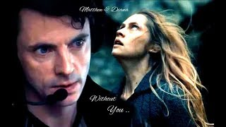 Matthew &  Diana ~ Without You ~ 1X6