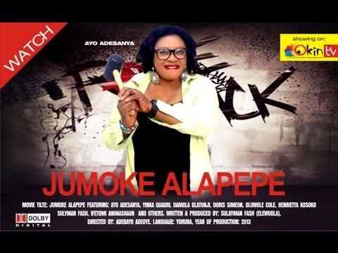 JUMOKE ALAPEPE Yoruba Drama Nollywood Movie 2013 Starring Yinka Quadri