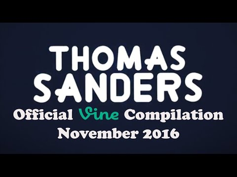 November Vine Compilation 2016   Thomas Sanders