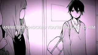 Anime Boy Shocked That You're Speaking To Him (Anime Boy X Listener)