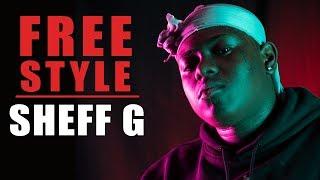 Sheff G Freestyle | What I Do