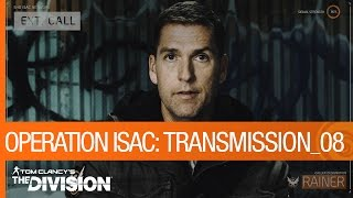 Tom Clancy's The Division - Operationa ISAC: Transmission 08 [US] by Ubisoft