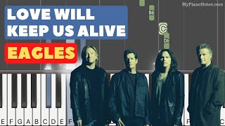 Love Will Keep Us Alive (Eagles) - Piano Tutorial with Chords & Notes