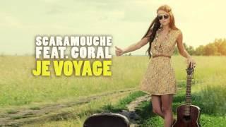 Scaramouche & Coral - Je Voyage