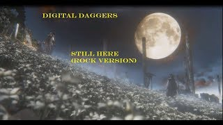Digital Daggers   Still Here [Rock Cover]