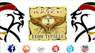 "Ras Batch - Stay Fit (Album 2012 ""Know Thyself"" By I Grade Records)"