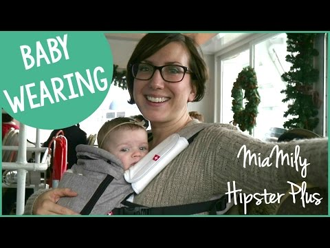 BEST BABY CARRIER | MiaMily Hipster Plus Review