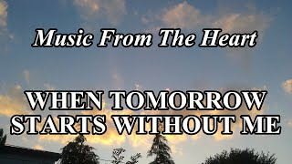 When Tomorrow Starts Without Me - Stephen Meara-Blount
