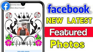 How to make Facebook Vip Featured Photos 2021 | Fb stylish 9 featured photos kaise lagaye Hindi
