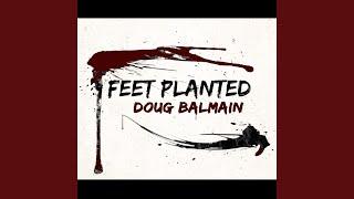 Feet Planted