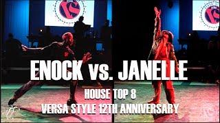 Enock vs. Janelle | House Top 8 | Versa Style 12th Anniversary | #SXSTV