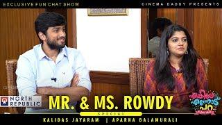 Enkile Ennodu Para   Kalidas Jayaram   Aparna Balamurali   Mr & Ms Rowdy Special