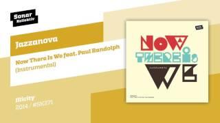 Jazzanova   Now There Is We Feat. Paul Randolph (Instrumental)