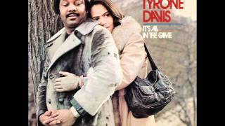 It's All In The Game - Tyrone Davis