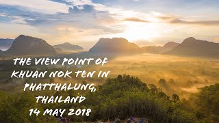 preview picture of video 'No.-23: The view point of Khuan Nok Ten in Phatthalung province Thailand, 14 May 2018[iPortfolio]'