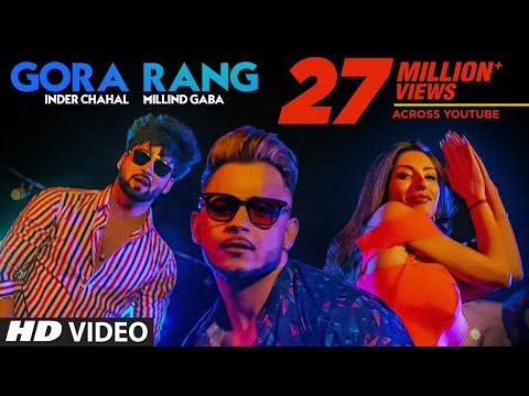 Gora Rang Inder Chahal Millind Gaba Rajat Nagpal Nirmaan Shabby Latest Punjabi Songs 2019