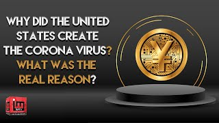 Why did the United States create the coronavirus? What was the real reason? | IM Tv