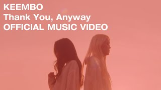 [M/V] KEEMBO 킴보 - Thank You, Anyway [ENG SUB]