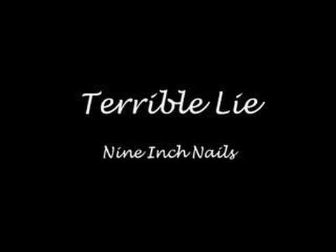 Terrible Lie - Nine Inch Nails
