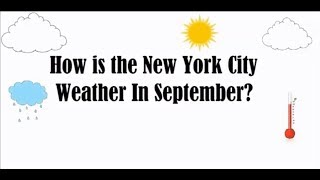 How is weather in new york in september