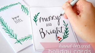 Hand Lettered Holiday Cards 2015