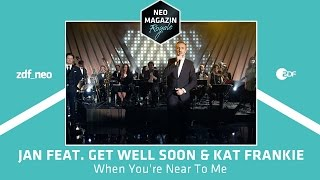 "Jan Böhmermann Feat. Get Well Soon & Kat Frankie   ""When You're Near To Me 