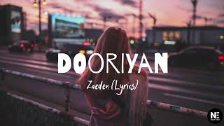 Zaeden - Dooriyan (Lyrics) - YouTube