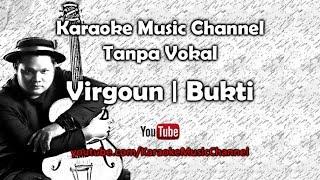 Karaoke Virgoun   Bukti | Tanpa Vokal