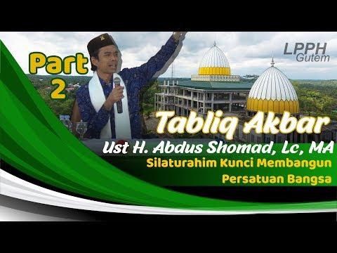 Tabligh Akbar Bersama Ust. Abdul Somad, Lc., MA,   |   PART 2