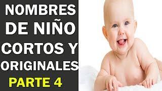 Nombre De Niño: Los 27 Mejores Nombres De Niño Cortos Y Originales Para Tu Bebe PARTE 4