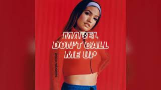 Mabel   Don't Call Me Up (Official Instrumental)