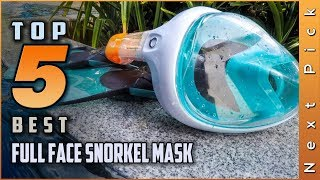 Top 5 Best Full Face Snorkel Masks Review in 2020