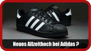 ADIDAS AG NA O.N. - Experte Deutsch: Neues Allzeithoch bei Adidas nur Frage der Zeit