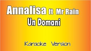 Karaoke Italiano   Annalisa Ft  Mr Rain    Un Domani