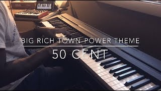 Big Rich Town - POWER THEME 50 Cent Piano Cover