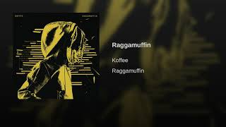 Koffee   Raggamuffin [Official Audio]