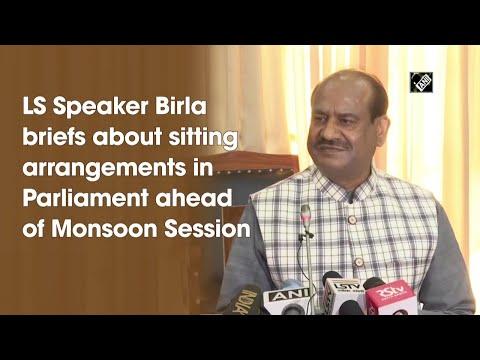 LS Speaker Birla briefs about sitting arrangements in Parliament ahead of Monsoon Session