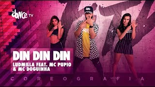 Din Din Din - Ludmilla feat. Mc Pupio & Mc Doguinha | FitDance TV (Coreografia) Dance Video
