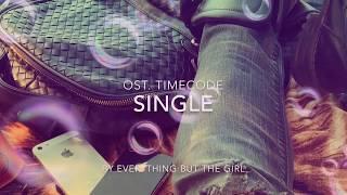 Everything but the girl - Single ( with lyrics )