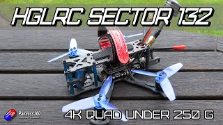 HGLRC Sector132 - a 4K quad with big ideas and under 250g too!