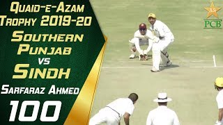 Sarfaraz Ahmed Century Highlights | Southern Punjab vs Sindh | Quaid e Azam Trophy 2019-20
