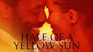 Half of a Yellow Sun - Official Trailer