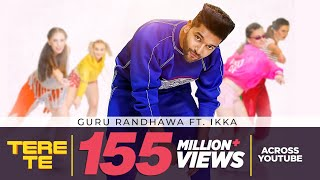 Guru Randhawa TERE TE ft. Ikka | Bhushan Kumar | Zaara Y | Director Gifty | Vee Abhijit V | T-Series